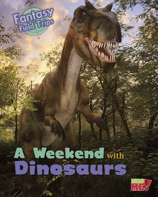 A Weekend with Dinosaurs by Claire Throp