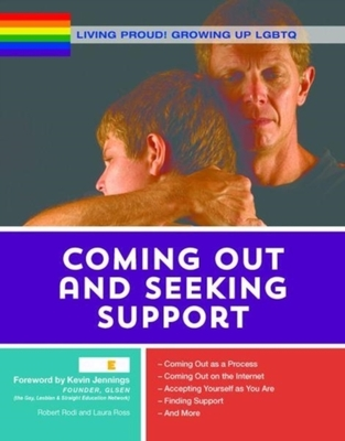Living Proud! Coming Out and Seeking Support by Kevin Jennings