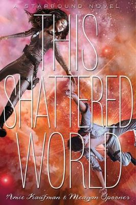 This Shattered World by Amie Kaufman