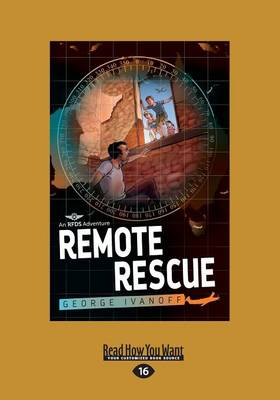 Remote Rescue: Royal Flying Doctor Service 1 by George Ivanoff