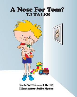 A Nose for Tom by Kate Williams