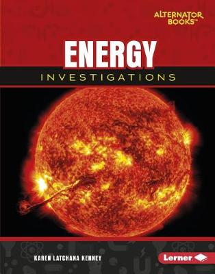 Energy Investigations by Karen Latchana Kenney