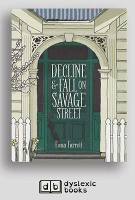 Decline and Fall on Savage Street: A Story of the Battle of Orakau by Fiona Farrell