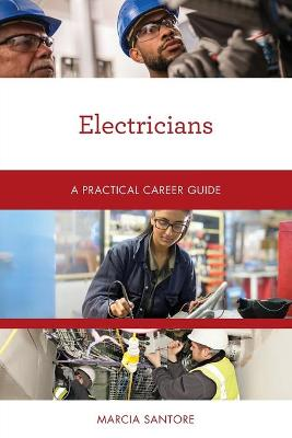 Electricians: A Practical Career Guide book