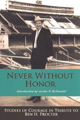 Never without Honor by Archie P. McDonald