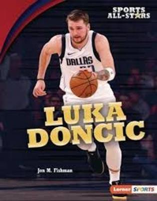 Luka Doncic by Jon M. Fishman