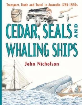 Cedar, Seals and Whaling Ships book