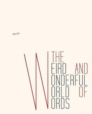 Weird and Wonderful World of Words book