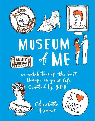 Museum of Me by Charlotte Farmer