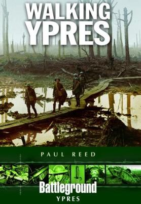 Walking Ypres by Paul Reed