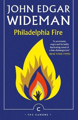 Philadelphia Fire by John Edgar Wideman