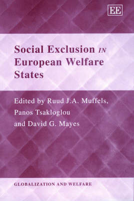 Social Exclusion in European Welfare States by Ruud Muffels