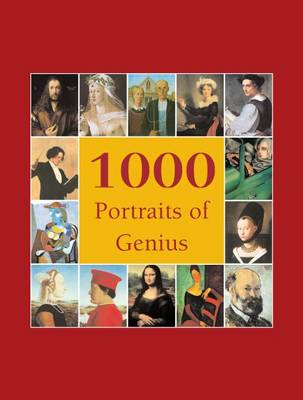 1000 Portraits of Genius by Victoria Charles