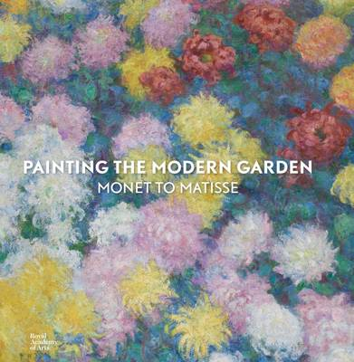 Painting the Modern Garden by Monty Don