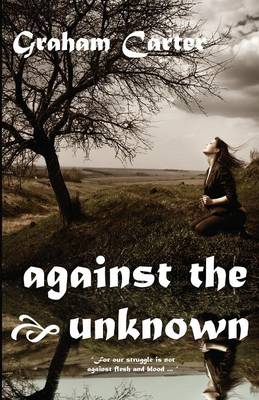 Against the Unknown by Graham Carter