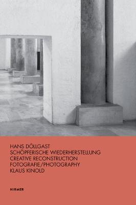 Hans Dollgast: Creative Reconstruction book