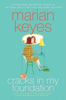 Cracks in My Foundation by Marian Keyes