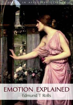 Emotion Explained by Edmund Rolls