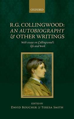 R. G. Collingwood: An Autobiography and other writings by David Boucher