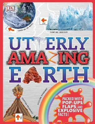 Utterly Amazing Earth by DK