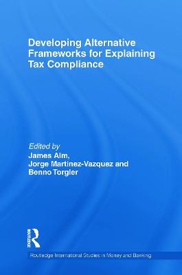 Developing Alternative Frameworks for Explaining Tax Compliance book