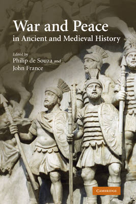 War and Peace in Ancient and Medieval History book