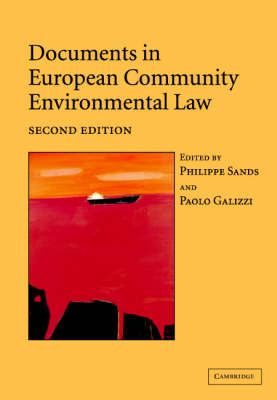 Documents in European Community Environmental Law by Philippe Sands