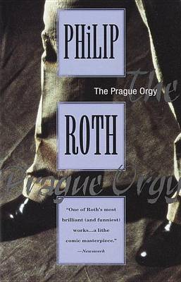 Prague Orgy by Philip Roth