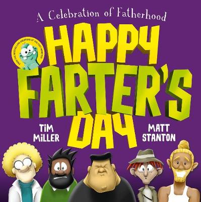 Happy Farter's Day (Fart Monster and Friends) by Tim Miller