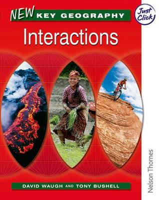 New Key Geography New Key Geography Interactions Pupil Book Year 9 by David Waugh