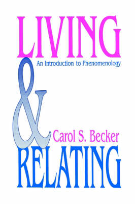 Living and Relating by Carol S. Becker