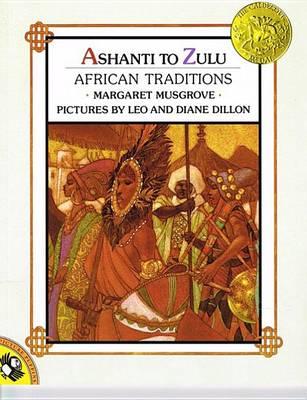 Ashanti to Zulu by Margaret W Musgrove