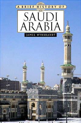 Saudi Arabia by James Wynbrandt