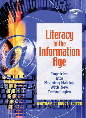 Literacy in the Information Age by Bertram C. Bruce