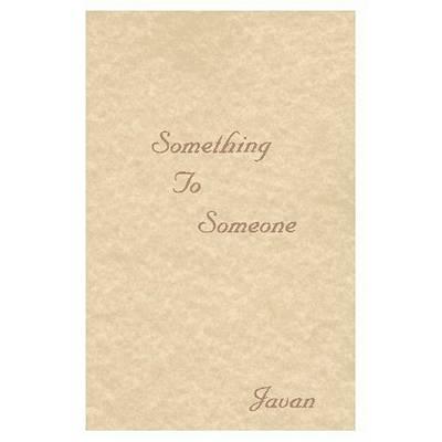 Someone to Love by Javan