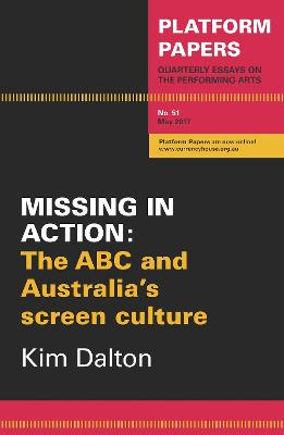 Platform Papers 51 - Missing in Action by Kim Dalton