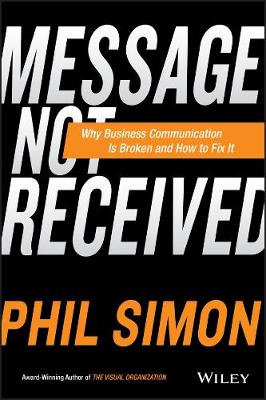 Message Not Received by Phil Simon