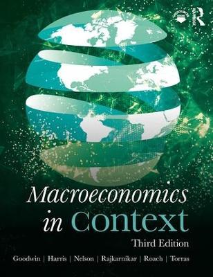 Macroeconomics in Context by Neva Goodwin