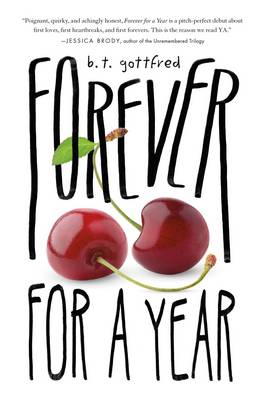 Forever for a Year by B. T. Gottfred