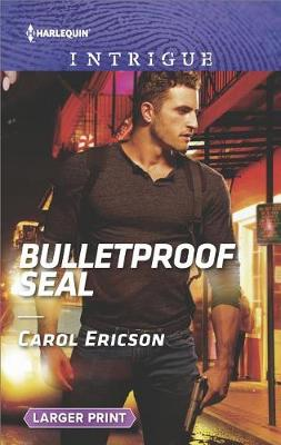 Bulletproof Seal by Carol Ericson