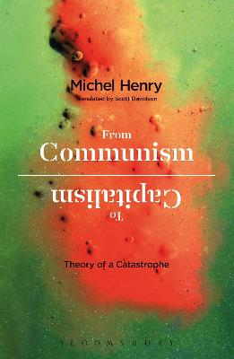 From Communism to Capitalism by Michel Henry