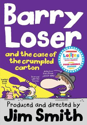 Barry Loser and the Case of the Crumpled Carton by Jim Smith