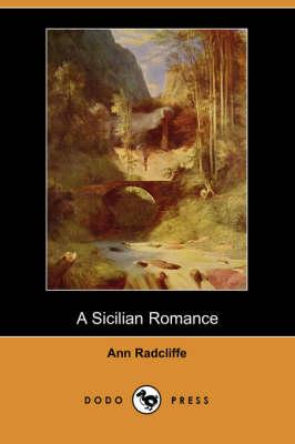 Sicilian Romance by Ann Ward Radcliffe