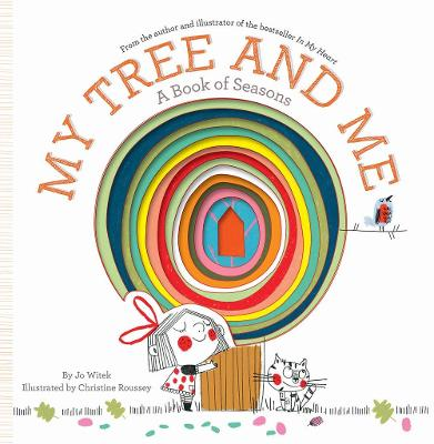 My Tree and Me: A Book of Seasons by Jo Witek