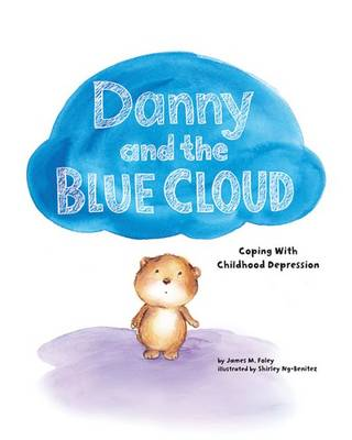Danny and the Blue Cloud by James M. Foley