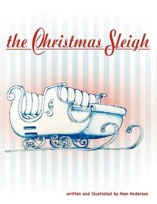 The Christmas Sleigh by Alan Anderson