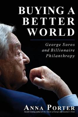 Buying a Better World by Anna Porter
