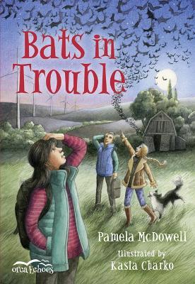 Bats in Trouble by Pamela McDowell