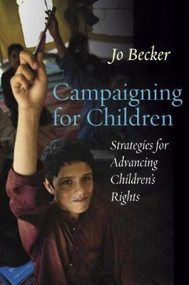 Campaigning for Children by Jo Becker