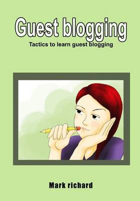 Guest Blogging by Mark Richard